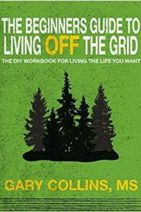 the beginners guide to living off the grid